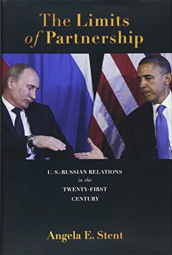 9780691152974: The Limits of Partnership: U.S.-Russian Relations in the Twenty-First Century