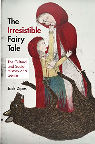 9780691153384: The Irresistible Fairy Tale: The Cultural and Social History of a Genre