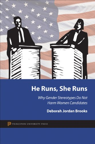 9780691153414: He Runs, She Runs: Why Gender Stereotypes Do Not Harm Women Candidates