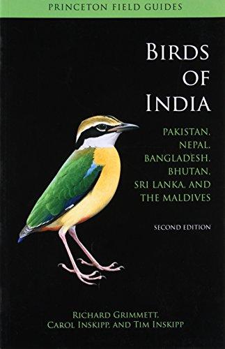 9780691153490: Birds of India: Pakistan, Nepal, Bangladesh, Bhutan, Sri Lanka, and the Maldives (Princeton Field Guides)