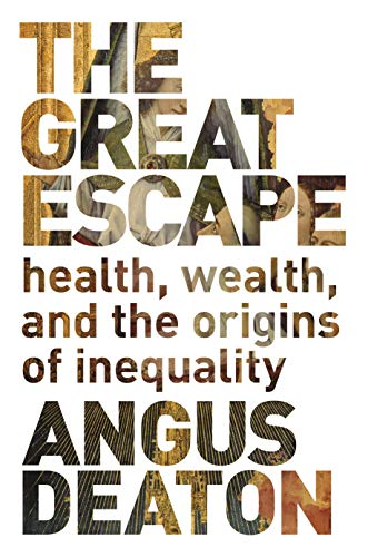 9780691153544: The Great Escape: Health, Wealth, and the Origins of Inequality