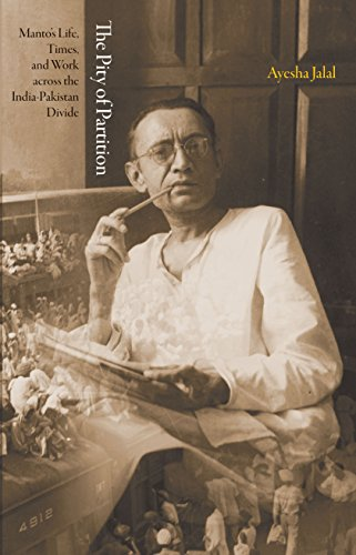 9780691153629: The Pity of Partition: Manto's Life, Times, and Work across the India-Pakistan Divide (The Lawrence Stone Lectures)