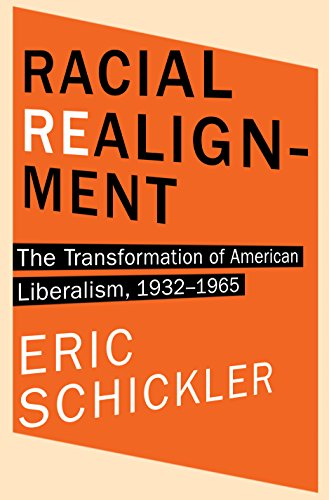9780691153872: Racial Realignment: The Transformation of American Liberalism, 1932?1965 (Princeton Studies in American Politics: Historical, International, and Comparative Perspectives)