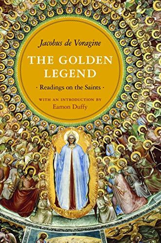 9780691154077: The Golden Legend: Readings on the Saints