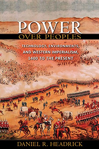 9780691154329: Power over Peoples: Technology, Environments, and Western Imperialism, 1400 to the Present (The Princeton Economic History of the Western World)