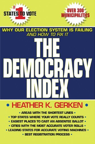9780691154374: The Democracy Index: Why Our Election System Is Failing and How to Fix It