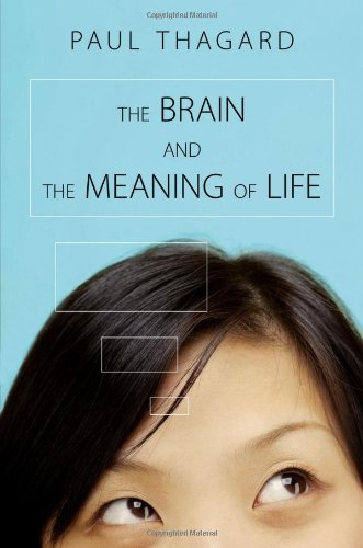 9780691154404: The Brain and the Meaning of Life