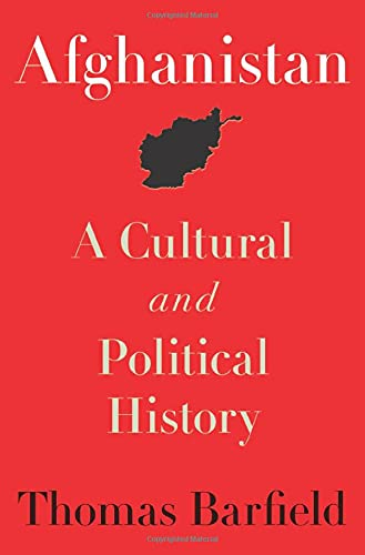 9780691154411: Afghanistan: A Cultural and Political History
