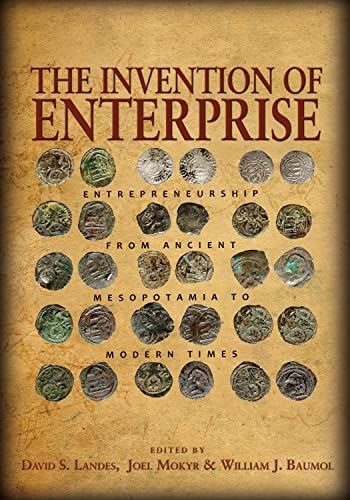 9780691154527: The Invention of Enterprise: Entrepreneurship from Ancient Mesopotamia to Modern Times (The Kauffman Foundation Series on Innovation and Entrepreneurship)