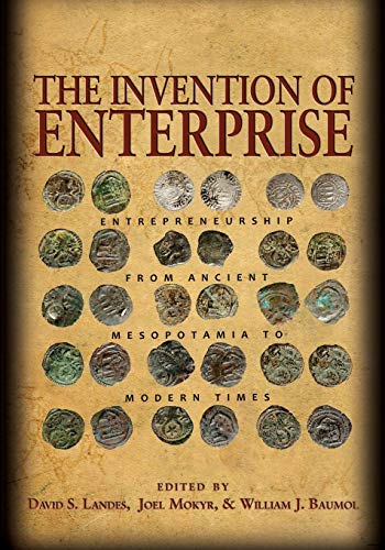 9780691154527: The Invention of Enterprise: Entrepreneurship from Ancient Mesopotamia to Modern Times (The Kauffman Foundation Series on Innovation and Entrepreneurship)