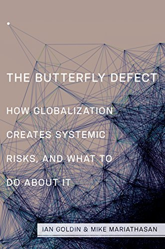9780691154701: The Butterfly Defect: How Globalization Creates Systemic Risks, and What to Do about It