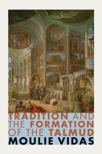 9780691154862: Tradition and the Formation of the Talmud