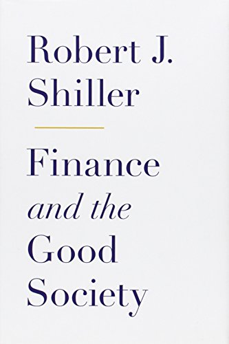 9780691154886: Finance and the Good Society