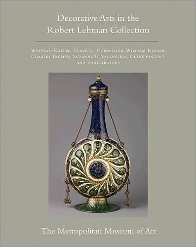 The Robert Lehman Collection at The Metropolitan Museum of Art, Volume XV (Hardcover): Wolfram ...