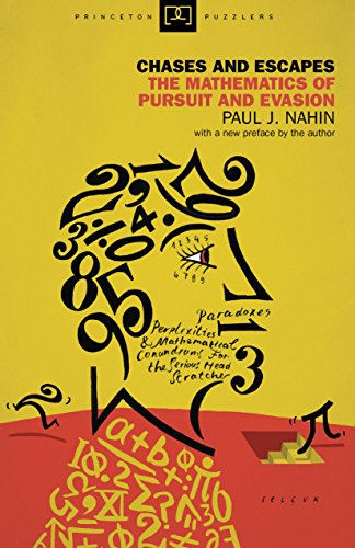 9780691155012: Chases and Escapes: The Mathematics of Pursuit and Evasion (Princeton Puzzlers)
