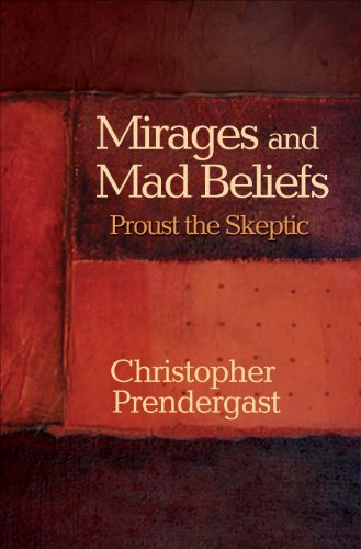Mirages and Mad Beliefs (Hardcover): Christopher Predergast