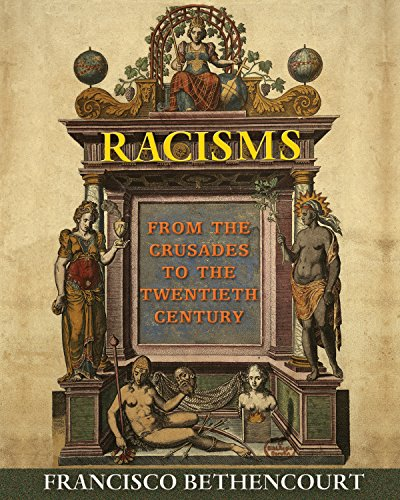 9780691155265: Racisms: From the Crusades to the Twentieth Century