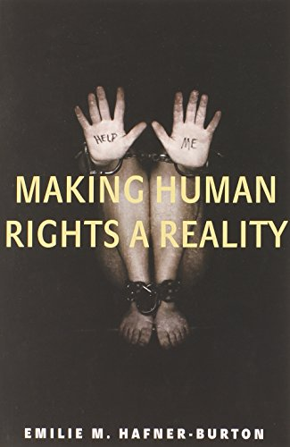 Making Human Rights a Reality: Hafner-Burton, Emilie M.