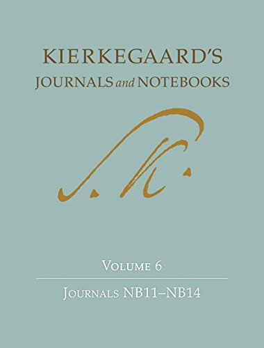 9780691155531: Kierkegaard's Journals and Notebooks, Volume 6: Journals NB11 - NB14