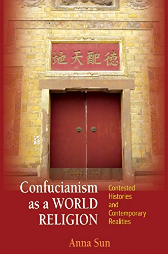 9780691155579: Confucianism as a World Religion: Contested Histories and Contemporary Realities