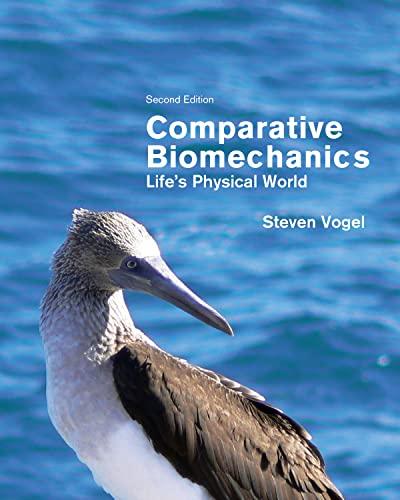 9780691155661: Comparative Biomechanics: Life's Physical World