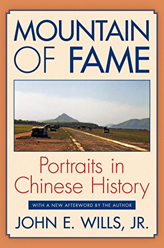 9780691155876: Mountain of Fame: Portraits in Chinese History
