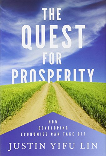 9780691155890: The Quest for Prosperity: How Developing Economies Can Take Off
