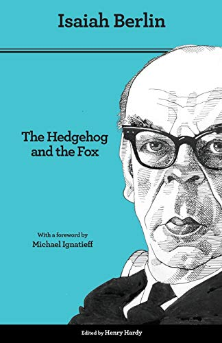 9780691156002: The Hedgehog and the Fox: An Essay on Tolstoy's View of History, Second Edition