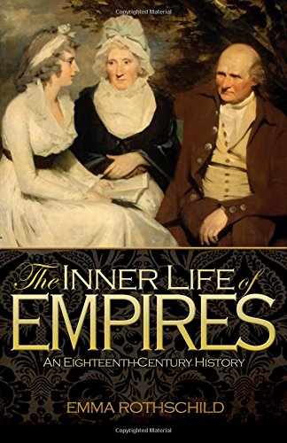 9780691156125: The Inner Life of Empires: An Eighteenth-Century History