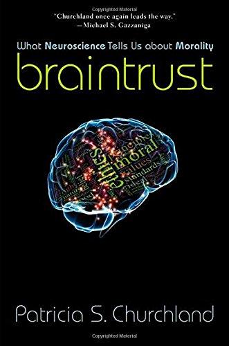 9780691156347: Braintrust: What Neuroscience Tells Us about Morality