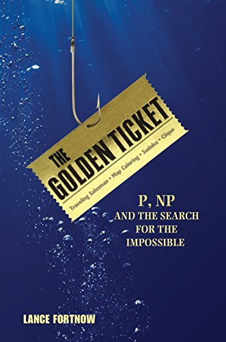 9780691156491: The Golden Ticket: P, NP, and the Search for the Impossible