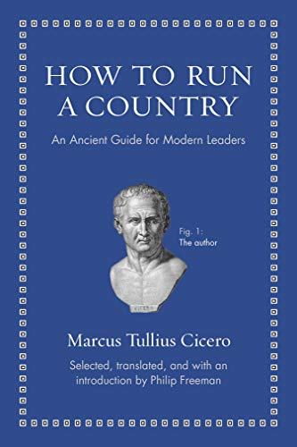 9780691156576: How to Run a Country: An Ancient Guide for Modern Leaders