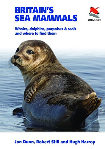 9780691156606: Britain's Sea Mammals: Whales, Dolphins, Porpoises, and Seals and Where to Find Them (Britain's Wildlife)