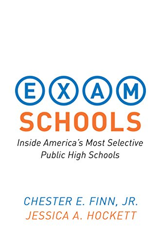 Exam Schools: Inside America's Most Selective Public High Schools (0691156670) by Chester E. Finn; Jessica A. Hockett