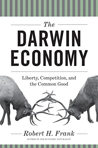 9780691156682: The Darwin Economy: Liberty, Competition, and the Common Good