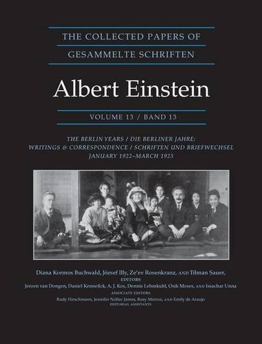 9780691156736: The Collected Papers of Albert Einstein, Volume 13: The Berlin Years: Writings & Correspondence, January 1922 - March 1923 - Documentary Edition (German Edition)