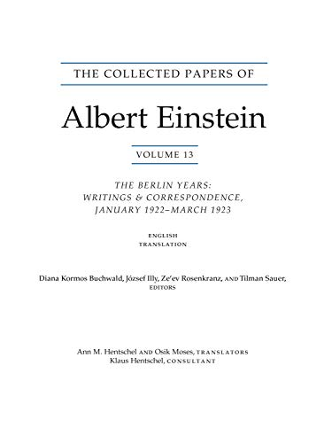 9780691156743: The Collected Papers of Albert Einstein, Volume 13: The Berlin Years: Writings & Correspondence, January 1922 - March 1923 (English Translation Supplement)