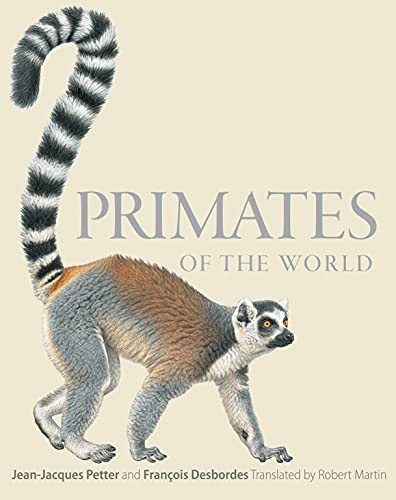 9780691156958: Primates of the World: An Illustrated Guide