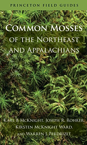 9780691156965: Common Mosses of the Northeast and Appalachians (Princeton Field Guides)
