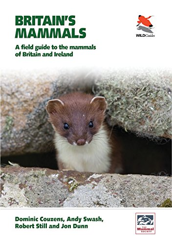 9780691156972: Britain's Mammals: A Field Guide to the Mammals of Britain and Ireland (WILDGuides)