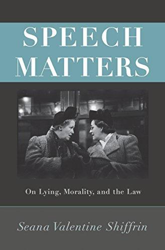 9780691157023: Speech Matters: On Lying, Morality, and the Law