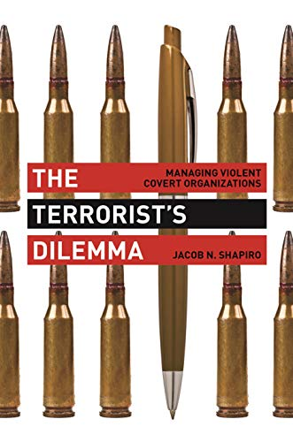 9780691157214: The Terrorist's Dilemma: Managing Violent Covert Organizations
