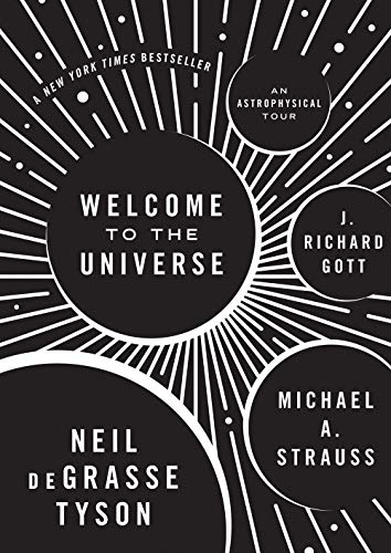 9780691157245: Welcome to the Universe: An Astrophysical Tour