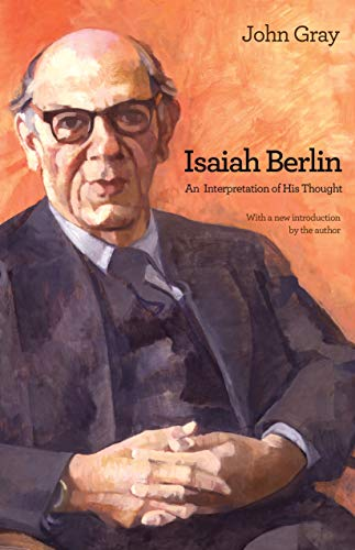 9780691157429: Isaiah Berlin: An Interpretation of His Thought