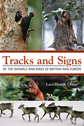 9780691157535: Tracks and Signs of the Animals and Birds of Britain and Europe