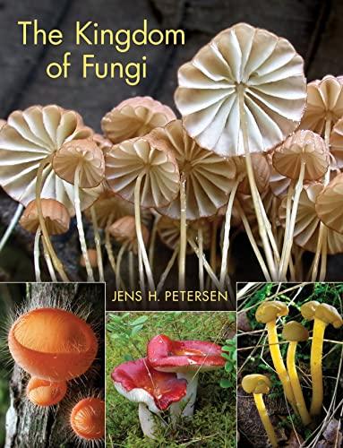 9780691157542: The Kingdom of Fungi
