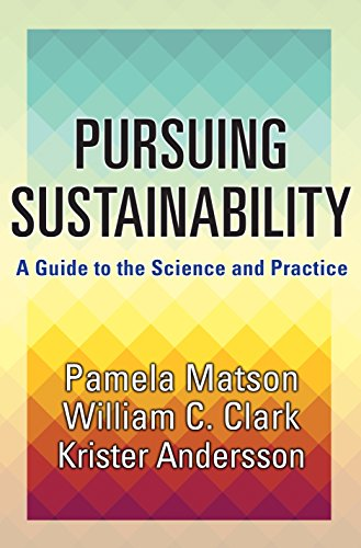 9780691157610: Pursuing Sustainability: A Guide to the Science and Practice