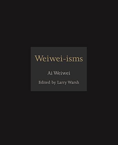 Weiwei-isms (Hardback)