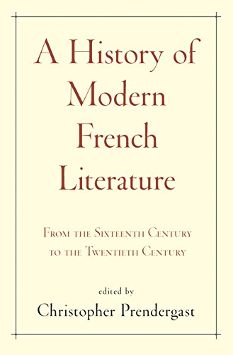 9780691157726: A History of Modern French Literature: From the Sixteenth Century to the Twentieth Century