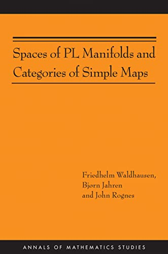 9780691157757: Spaces of PL Manifolds and Categories of Simple Maps (AM-186) (Annals of Mathematics Studies)